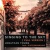 Singing to the Sky (feat. Sixteeninmono) [Full Version] - Single, Jonathan Young