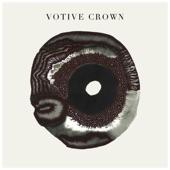 Votive Crown - Don't Mind
