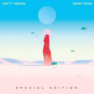 SWIM TEAM (Special Edition) - Dirty Heads