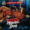 Stir It Up, Vol. 11.5: Mawga Dog - Twin of Twins
