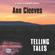 Ann Cleeves - Telling Tales (Unabridged)