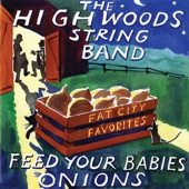 The Highwoods Stringband - Way Down the Old Plank Road