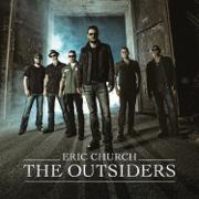 The Outsiders - Eric Church - Eric Church