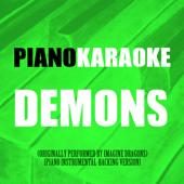 Demons (Originally Performed by Imagine Dragons) [Karaoke]