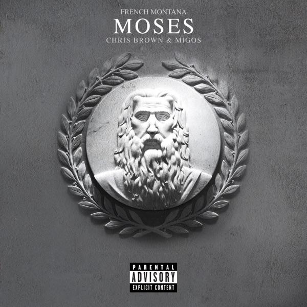 Moses (feat. Chris Brown & Migos) - Single