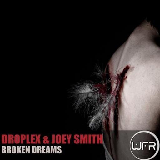 Broken Dreams - Single by Droplex