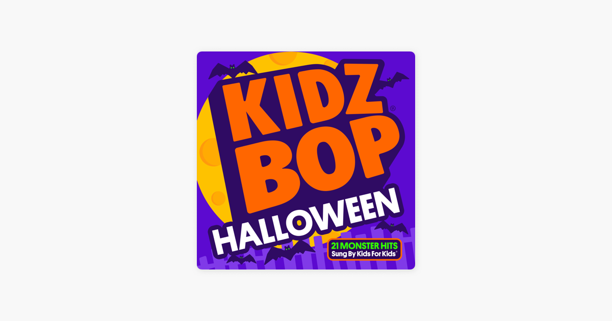 KIDZ BOP Halloween by KIDZ BOP Kids on Apple Music