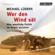 Michael Lüders - Wer den Wind sät