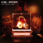 Mystery (feat. Wyclef Jean) - K-391