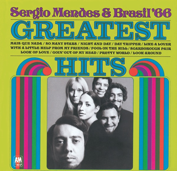 Mais Que Nada - Sergio Mendes & Brasil '66 song image