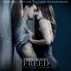 View album Fifty Shades Freed (Original Motion Picture Soundtrack)