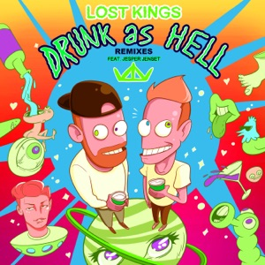 Drunk As Hell (feat. Jesper Jenset) [Remixes] - Single Mp3 Download