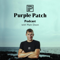 Purple Patch Podcast podcast