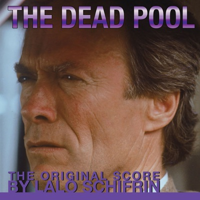 The Dead Pool - Lalo Schifrin