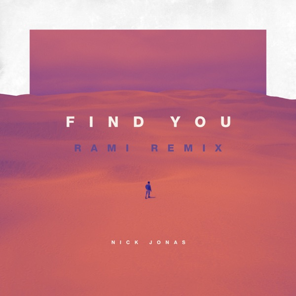 Find You (RAMI Remix) - Single