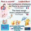 Wolfgang Wilhelm - Les meilleures chansons de Marie la coccinelle. Francais-Anglais / The best songs from Ladybird Marie. French-English: Avec la musique instrumentale, chanter le long / With instrumental music, to sing along artwork