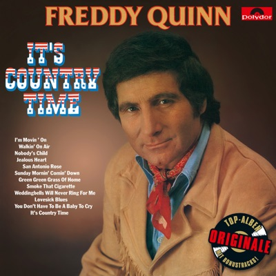 It's Country Time (Originale) - Freddy Quinn