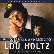 Wins, Losses, and Lessons (Abridged)