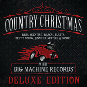 Country Christmas with Big Machine Records (Deluxe Edition)