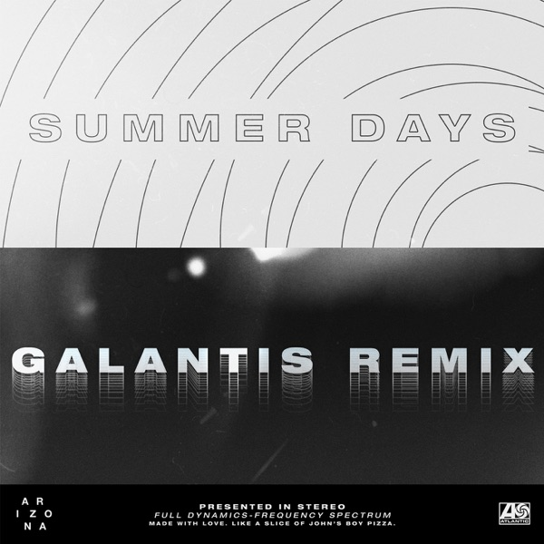 Summer Days (Galantis Remix) - Single