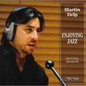 Martin Delp - Days of Wine & Roses