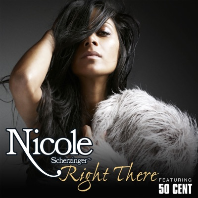 Right There (feat. 50 Cent) - Single - Nicole Scherzinger