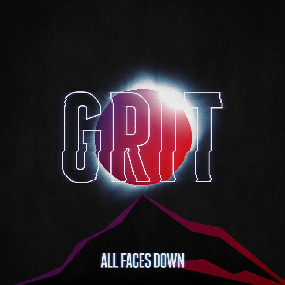 All Faces Down - Grit [single] (2018)