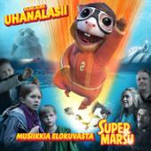 """Uhanalasii (Elokuvasta """"Supermarsu"""")"""