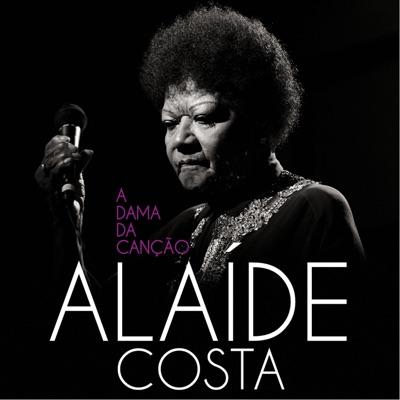 A Dama da Canção - Alaíde Costa