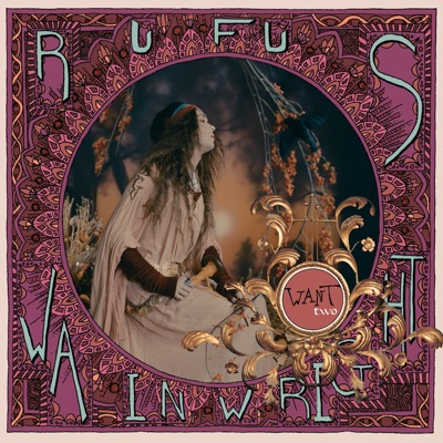 Want Two (Canadian Version) - Rufus Wainwright