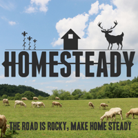 Homesteady - Stories of homesteading farming hunting and fishing podcast