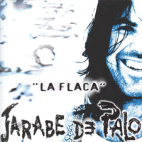 Jarabe de Palo - La Flaca artwork