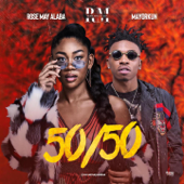 50 / 50 (feat. Mayorkun) - Rose May Alaba
