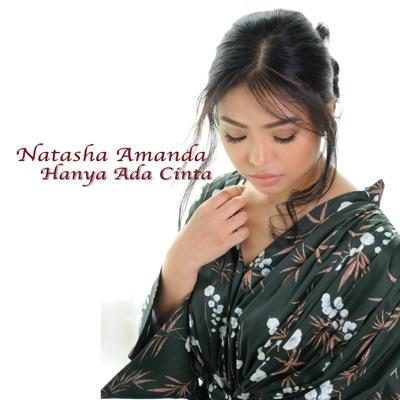 Natasha Amanda - Hanya Ada Cinta Mp3