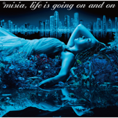 Life is going on and on - MISIA Cover Art