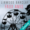 Faux amis: Promise Falls 2 - Linwood Barclay