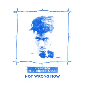 Not Wrong Now - Single Mp3 Download