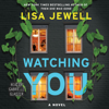 Lisa Jewell - Watching You (Unabridged)  artwork