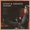 Gods & Ghosts - Adam Wakefield