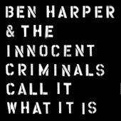 Ben Harper & The Innocent Criminals - Deeper And Deeper