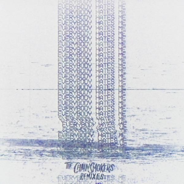 Everybody Hates Me (Remixes) - EP