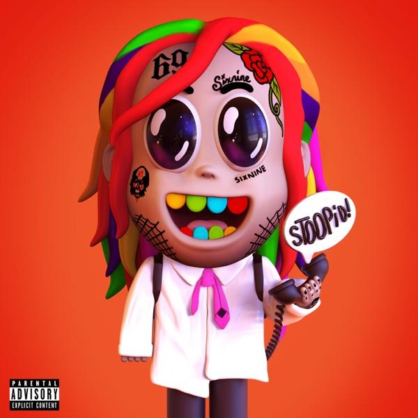 STOOPID (feat. Bobby Shmurda) - 6ix9ine song image