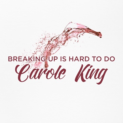 Breaking Up Is Hard to Do - Carole King