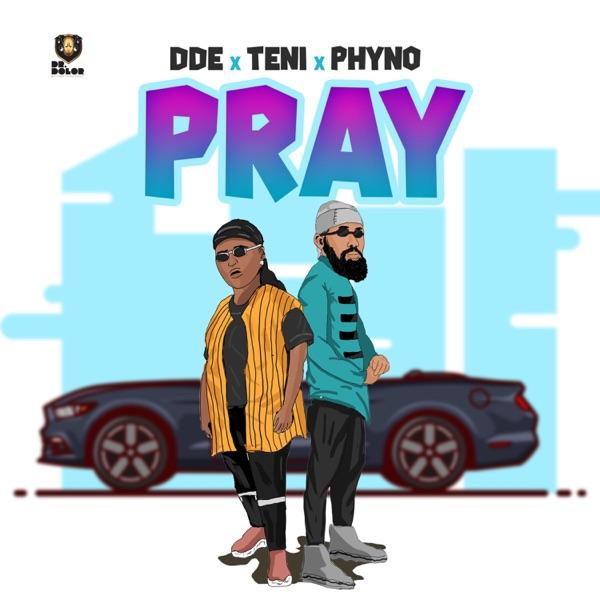 Pray (feat. Teni & Phyno) - Single