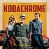 Kodachrome - Official Soundtrack