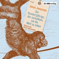 Jonas Jonasson - Der Hundertjährige, der zurückkam, um die Welt zu retten artwork