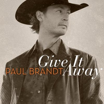 Give It Away - Paul Brandt