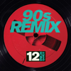 12 Inch Dance: 90s Remix - Various Artists