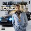 Dazamataz, Daz Dillinger