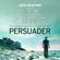 Lee Child - Persuader: Jack Reacher, Book 7 (Unabridged)